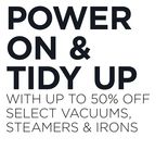 Select Vacuums, Steamers & Irons