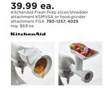 KitchenAid Fresh Prep Slicer/Shredder Attachment KSMVSA or Food Grinder Attachment FGA