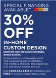 30% OFF IN-HOME CUSTOM DESIGN