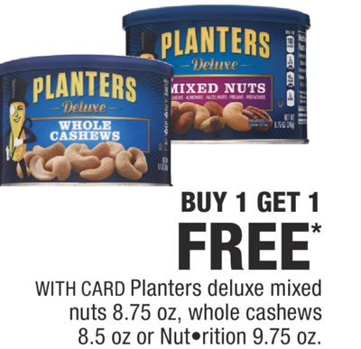 Planters deluxe mixed nuts 8.75 oz, whole cashews 8.5 oz or Nut•rition 9.75 oz.