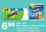 Bath Tissue or Paper Towels