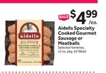 Aidells Specialty Cooked Gourmet Sausage or Meatballs